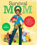 Survival Mom Book by Lisa Bedford