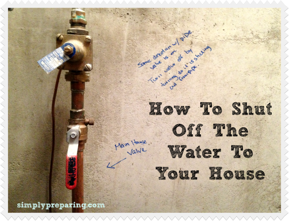 How To Turn Off Water To Your House