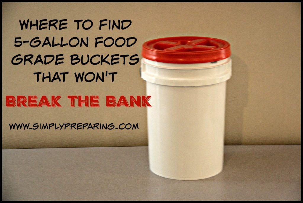5 Gallon Food Grade Buckets Simply Preparing