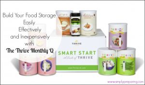 Build Your Food Storage Easily, Effectively and Inexpensively with The Monthly Q From Thrive