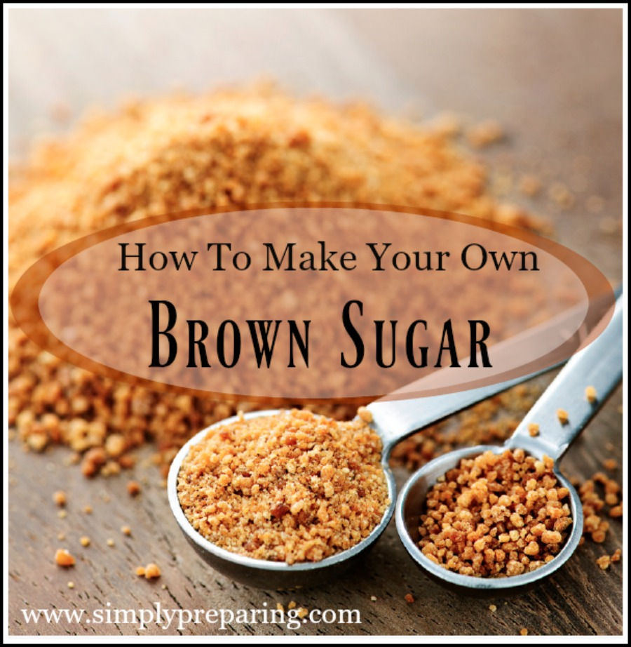 Make Your Own Brown Sugar:  15 Minute Prepper