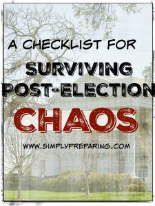 Are you prepared for post-election chaos?