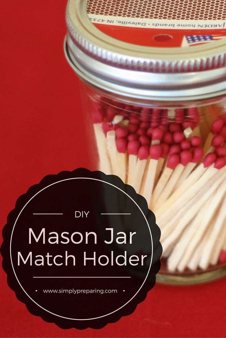 Mason Jar Match Holders: DYI