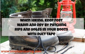 Waterproof your hiking boots using duct tape.