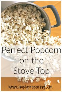 Making stove popped pocorn in oil is easy. It's a favorite snack for movie nights. It's a perfect long term storage item for your food storage too!