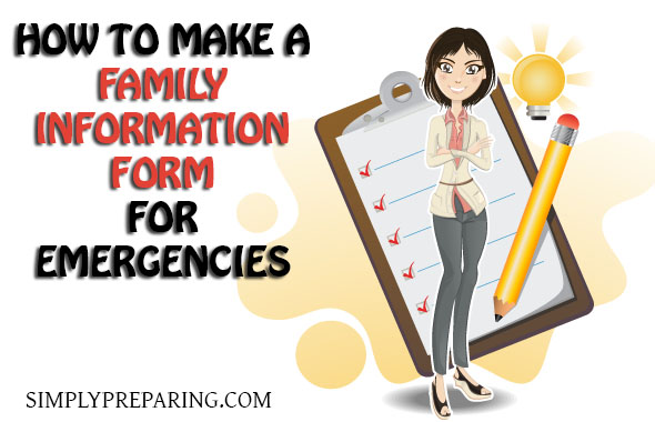 Family Information Form as a part of your Family Emergency Plan