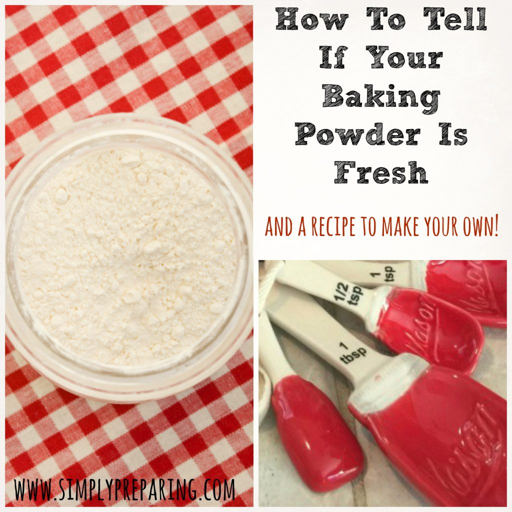 How to tell if your baking powder is still fresh, AND a recipe to make your own!