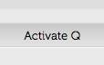 Activate Your Q
