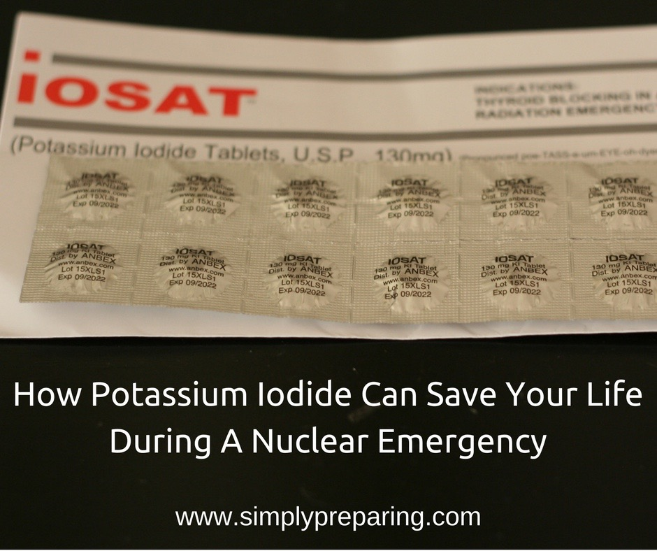 How Potassium Iodide Can Save Your Life During A Nuclear Emergency
