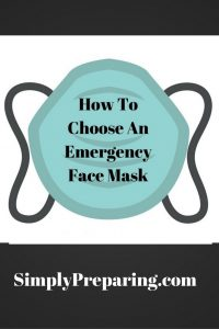 How To Choose An Emergency Face Mask