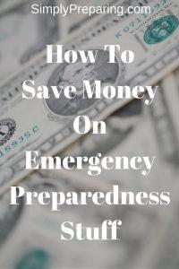 How To Save Money On Emergency Preparedness Stuff