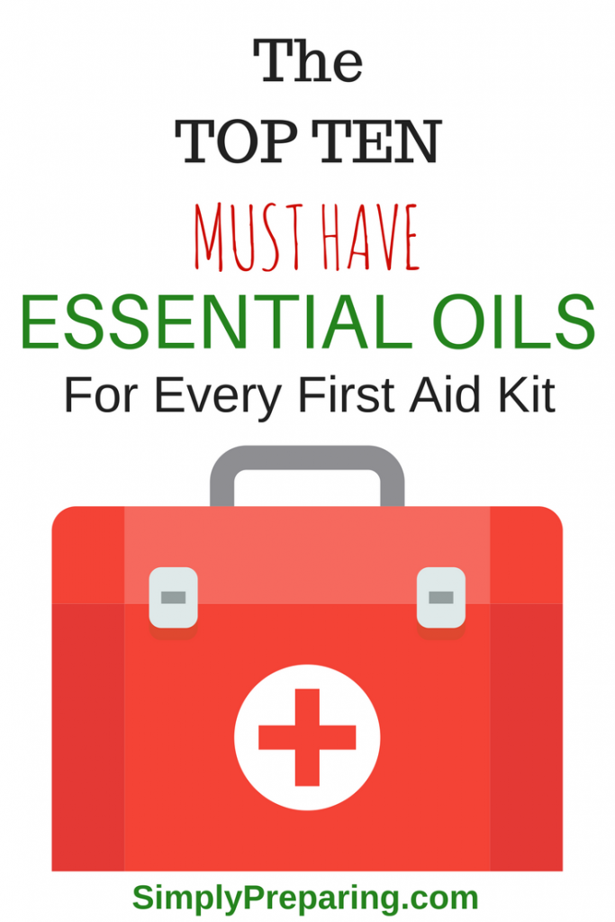 The TOP TEN Essential Oils for Preppers, Suvivialists, and Every Day Families