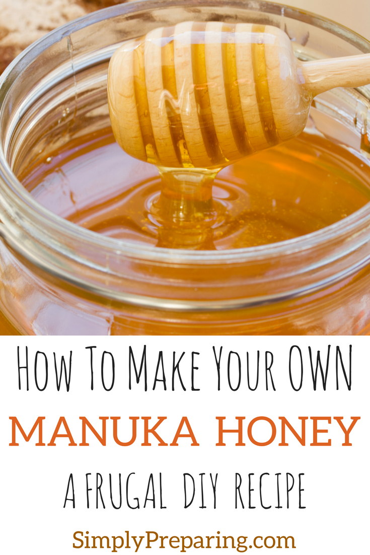DIY Manuka Honey Recipe For Preppers