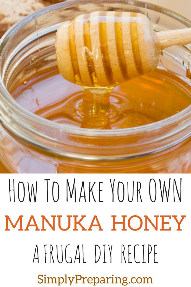 DIY Manuka Honey Recipe For Preppers