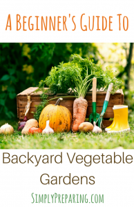 Beginning Backyard Vegetable Gardens