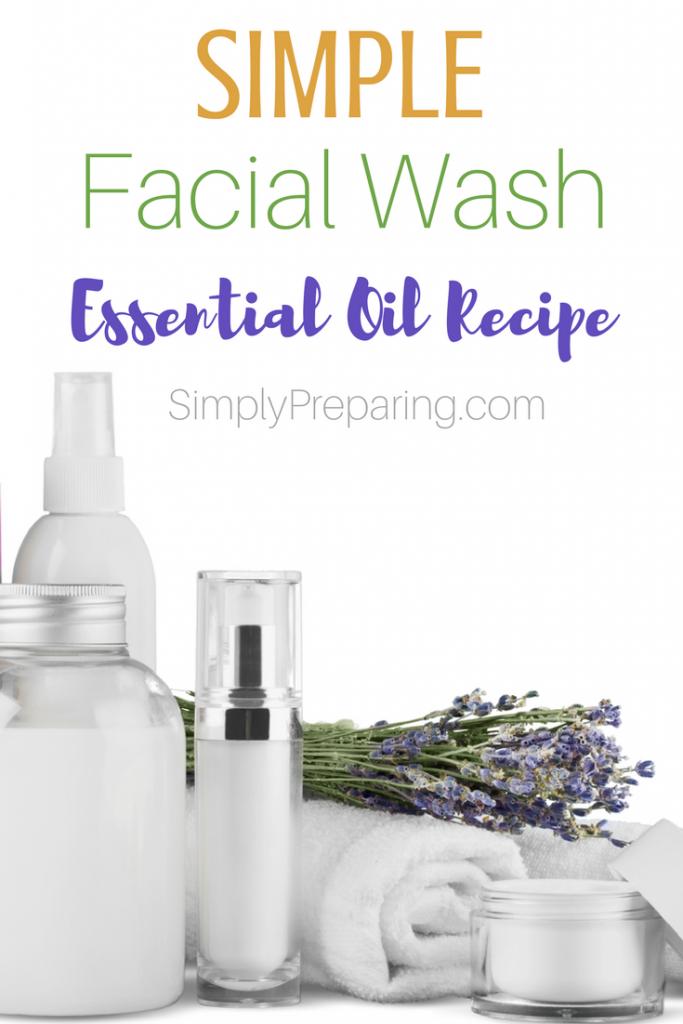 DIY Simple Facial Wash Recipe